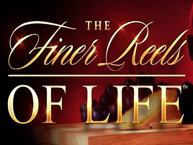 The Fines Reels of Life